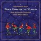 Christmas Revels: Down Through the Winters by Revels