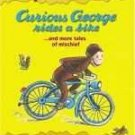 Curious George Rides a Bike...and More Tales of Mischief (Scholastic