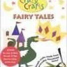 Crazy Crafts: Fairy Tales [2010] with Crazy Crafts