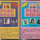 16 Pure Gold cassettes volume 8 & 14