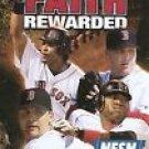 Faith Rewarded: The Historic Season of the 2004 Red Sox