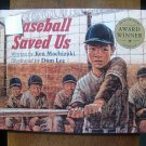 Baseball Saved Us - Ken Mochizuki