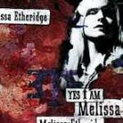 Yes I Am by Melissa Etheridge cd  UPC:042284866026