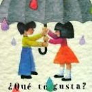 Que te gusta? (SP: What Do You Like  by Michael Grejniec