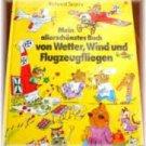 Mein allerschönstes Buch von Wetter, Wind und Flugzeugfliegen