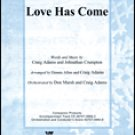 Love Has Come ALLEN, D / ADAMA, C - Brentwood-Benson Publishing