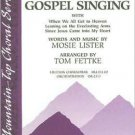 Good Ol' Gospel Singing by Mosie Lister, Tom Fettke (Arranged by)