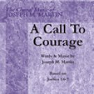 A Call to Courage - Series: Glory Sound