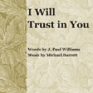 I Will Trust in You Series: Glory Sound