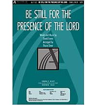 Be Still for the Presence of the Lord Sheet music �  by Bruce Greer