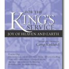 For The King's Service: Joy Of Heaven And Earth - Extended Anthem