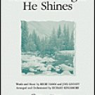 See How Bright He Shines Series: PraiseSong Choral