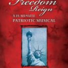 Let Freedom Reign: Satb [Paperback] By Marty Hamby
