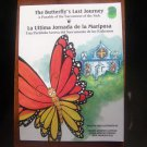 The Butterfly's Last Journey by Miriam Andrews Lademan