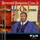 Trial of Oh Jesus by Rev. Benjamin Jr. Cone