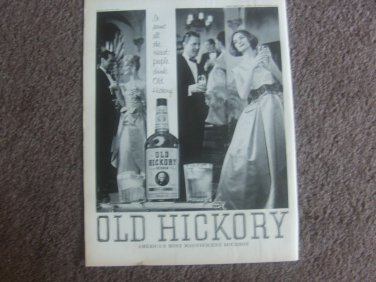 "Old Hickory ""Americas Most Magnificent bourbon"" Ad 1962"