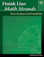 Math Workbooks: Finish Line Math Strands: Data Analysis and Probability, Level D