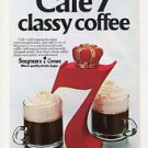 Seagram's Seven Crown American Whiskey Blend Classy Cafe 7 Coffee Recipe Ad