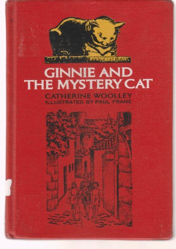Ginnie and the Mystery Cat. Hardcover june, 1969 by Wooley