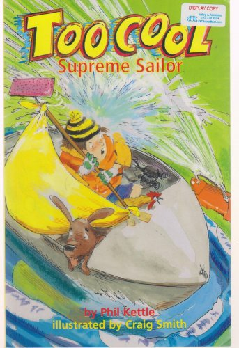 Too Cool Supreme Sailor Paperback �  by Phil Kettle