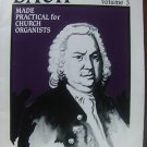 BACH MADE PRATICAL FOR CHURCH ORGANISTS-VOLUME 3 SHEET MUSIC