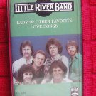 LITTLE RIVER BAND LADY-TIME EXPOSURE & OTHER FAVORITE LOVE SONGS CASSETTE (3)