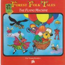 The Flying Machine Forest Folk Tales for Young Readers
