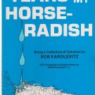 Tears in My Horse-Radish Paperback