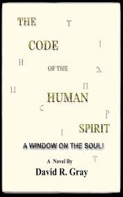 The Code Of The Human Spirit: A Window On The Soul!