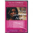 You are Not Alone an Intimate Discussion with Six Young Breast Cancer Survivors