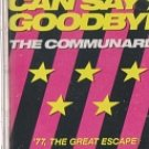 Never Can Say Goodbye / '77, The Great Escape by The Communards (rare)