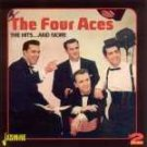 The Hits..... And More [ORIGINAL RECORDINGS REMASTERED] by The Four Aces