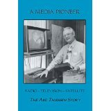 A Media Pioneer: The Abe Thiessen Story