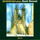 Demidenko Plays Bach-Busoni