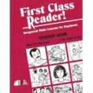 First Class Reader: Integrated Skills and Lessons for Beginners