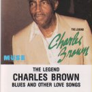 Blues and Other Love Songs Charles Brown   Audio Cassette