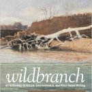 Wildbranch: An Anthology of Nature, Environmental, and Place-based Writing