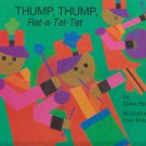 Thump, Thump, Rat-A-Tat-Tat Hardcover