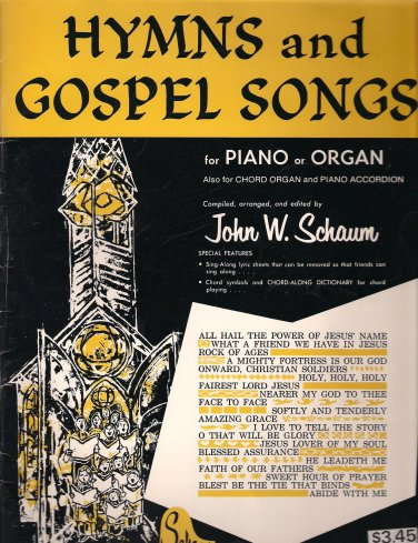 Hymns and Gospel Songs for Piano or Organ Sheet music � 1960 by John W. Schaum