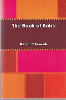 THE BOOK OF BABS, BARBARA HOWARTH