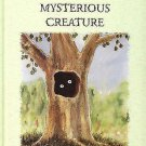 THE MYSTERIOUS CREATURE RANDON TEDDY -SIGNED BY AUTHOR