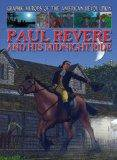 Paul Revere and His Midnight Ride