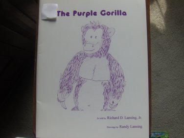 The Purple Gorilla by Richard D. Lansing