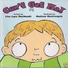 Can't Get Me! by Lisa Lynn MacDonald