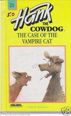 Case of the Vampire Cat -HANK THE COWDOG #21 (HARDCOVER) 1993
