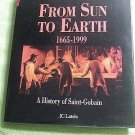 From Sun to Earth 1665-1999, A History of Saint-Gobain (and Pont-a-Mousson)