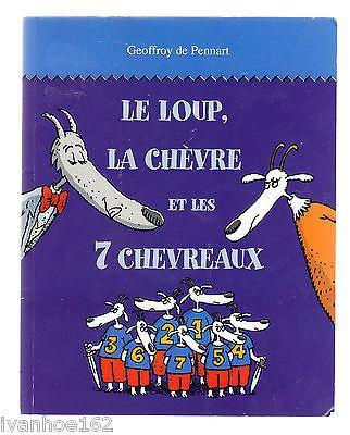 le loup, la chèvre et les 7 chevreaux by Geoffroy de Pennart