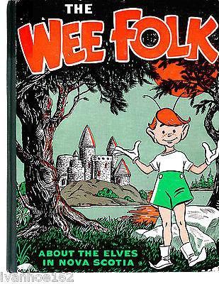 The WEE FOLK About the Elves in Nova Scotia Mary Alma Dillman 3rd Ed 1956 HCDJ