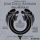 Jesus Christ Superstar [Highlights: the 20th Anniversary London