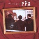 The Late Great PFR by PFR (Cassette, Oct-1997, Chordant)
